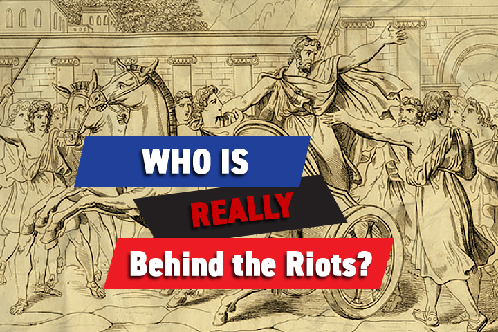 Tyrant behind the riots